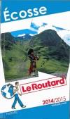 Ecosse 2014/2015 -   Guide du Routard -  cartes et plans détaillés - Voyage, guide, Europe du Nord - Collectif - Libristo