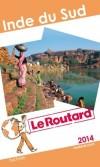 Inde du Sud 2014 -  Guide du Routard -  cartes et plans détaillés - Voyages, loisirs - Collectif - Libristo
