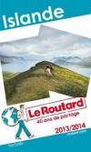Islande 2013/2014  -  8 cartes et plans détaillés -  Guide du Routard -  Voyages, guide, Europe du Nord, Iles - Collectif - Libristo