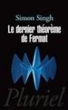 Le dernier théorème de Fermat - L'histoire de l'énigme  -  Simon Singh - Histoire des sciences, philosophie - SINGH Simon - Libristo