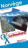 Norvège (+ malmo et goteborg) -  édition 2014-2015  -  Guide du Routard -   cartes et plans détaillés - Voyages, guide, Europe du Nord, Norvège - Collectif - Libristo
