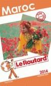 Maroc 2014 -   cartes et plans détaillés. -  Guide du routard - Vacances, loisirs - Collectif - Libristo