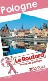 Pologne 2013/2014 - Guide du Routard - 19 cartes et plans détaillés - Philippe Gloaguen - Voyages, guide, loisirs, Europe Centrale - Collectif - Libristo