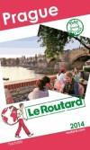 Prague  2014  -  Guide du Routard - cartes et plans détaillés  - Vacances, loisirs - Collectif - Libristo