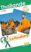 Thailande 2014 -  Guide du routard -50 cartes et plans détaillés -  Voyage, guide - Collectif - Libristo