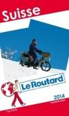 Suisse 2014-  Guide du Routard - Trois zones géographiques , 4 langues nationales, 20 cantons et 6 demi-cantons, - Guide, partique, loisisrs - Collectif - Libristo