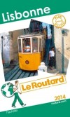 Lisbonne 2014 -  Guide du Routard - Voyage, Portugal, Europe du Sud - Collectif - Libristo