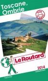 Toscane - Ombrie 2014  -  cartes et plans détaillés - Philippe Gloaguen - Guide du Routard - Vacances, loisirs - Collectif - Libristo