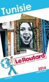 Tunisie 2014 - Guide du Routard -  cartes et plans détaillés  - Voyages, vacances, guides - Collectif - Libristo