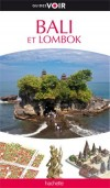 Bali et Lombok -  Guide Voir - Vacances, loisirs - Collectif - Libristo