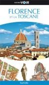 Florence et la Toscane -  Guide Voir - Quartier par quartier, des cartes illustrées, des conseils de visites détaillés, des itinéraires de promenade. - Tourisme, vacances, loisirs, Italie - Collectif - Libristo