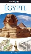 Egypte   -  Guide Voir  -  Tourisme, vacances, loisirs - Collectif - Libristo
