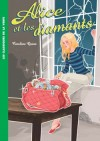 Alice - Alice et les diamants - QUINE Caroline - Libristo