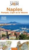 Naples et la côte Amalfitaine -  Guide Voir - Voyages, loisirs - Collectif - Libristo