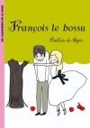 François le bossu - Ségur de Comtesse - Libristo