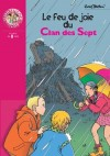 Le feu de joie du Clan des Sept  - BLYTON Enid - Libristo