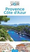 Provence -  Côte d'Azur   - Guide Voir  -  Voyages, loisirs - Collectif - Libristo