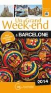 Un grand week-end à Barcelone 2014 - Un plan détachable où tous les lieux et adresses du guide sont localisés. - Par Nedjma Van Egmond  - Vacances, loisirs, Espagne, Europe du Sud - Collectif - Libristo
