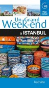 Un grand week-end à Istanbul - Vacances, loisirs, Turquie, Europe, Asie - Collectif - Libristo