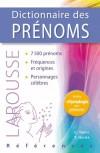 Dictionnaire des Prénoms nouvelle édition enrichie - 7 500 prénoms -  Chantal Tanet, Tristan Hordé  - Histoire - origine - Hordé Tristan, Tanet Chantal - Libristo