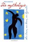 La mythologie - Ses dieux, ses héros, ses légendes  -   30 illustrations + un index détaillé - Edith Hamilton  -  Histoire - HAMILTON Edith - Libristo
