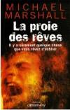 Proie des rêves (la) - MARSHALL SMITH Michael - Libristo