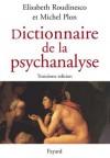 Dictionnaire de la Psychanalyse - PLON M., ROUDINESCO Elisabeth - Libristo