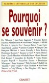 Pourquoi se souvenir - Académie Universelle des Cultures - Histoire - Collectif - Libristo