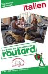 Guide de conversation Routard Italien - 7 000 mots et expressions - Vacances, loisirs, voyages - Collectif - Libristo