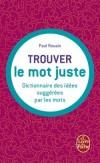 Trouver le mot juste - Paul Rouaix - Dictionnaire, langue, français, grammaire - Collectif - Libristo