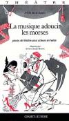 Musique adoucit les morses (la) - MARTIN Annie-Claude, ROCARD Ann - Libristo